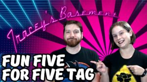 fun-five-for-five-tag-8211-five-fun-questions-300x169 TAG Videos and Collabs