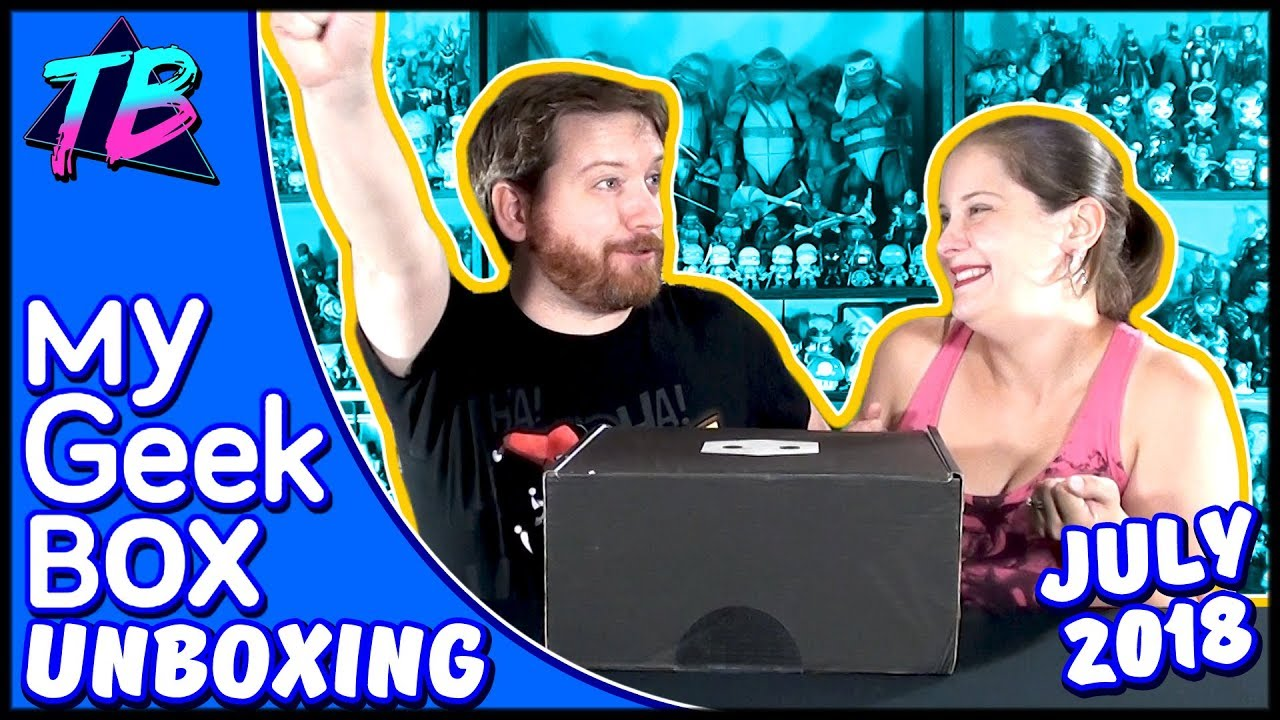 My Geek Box July 2018 Unboxing Tracey's Basement