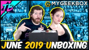 My-Geek-Box-Subscription-Service-Unboxing-June-2019-300x169 Videos