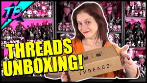Threads-by-ZBox-and-Zavvi-UK-Subscription-Box-Unboxing-300x169 Videos