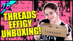 Threads-by-ZBox-and-Zavvi-UK-Subscription-Box-Unboxing-Effigy-300x169 Videos
