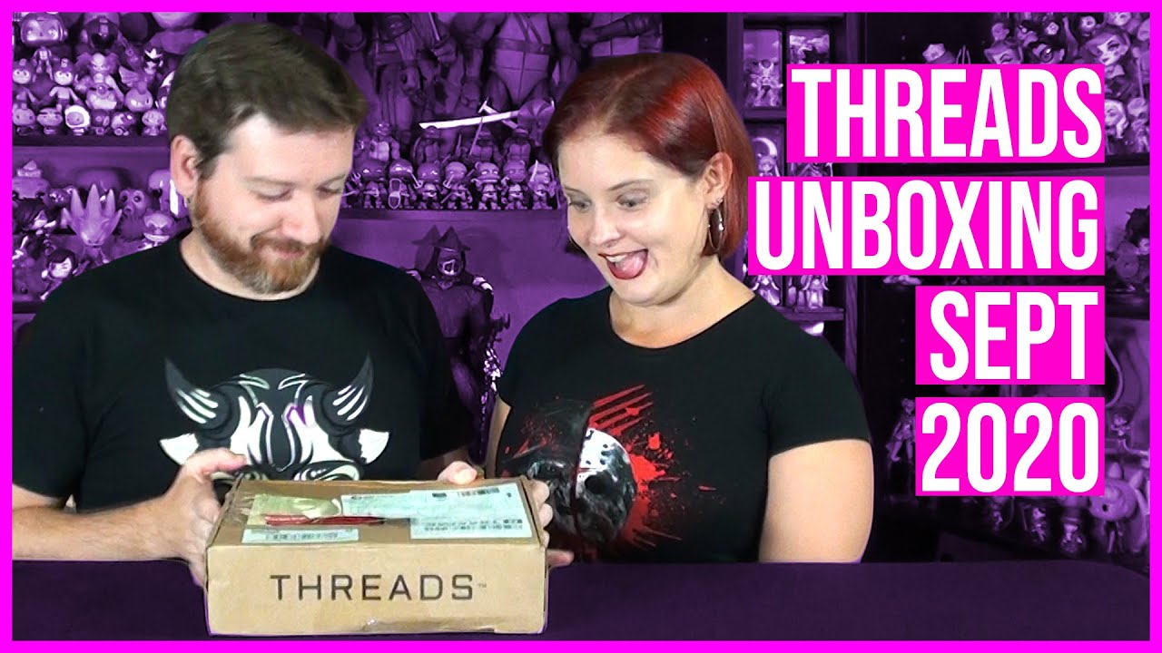 Threads by Zavvi Unboxing for September 2020 Thumbnail